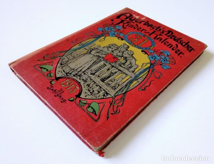 1913 AUERSBACH`S DEUTSCHER KINDER-KALENDAR LIBRO CALENDARIO INFANTIL Nº 31 CON JUEGO CANCIONES C (Libros Antiguos, Raros y Curiosos - Otros Idiomas)