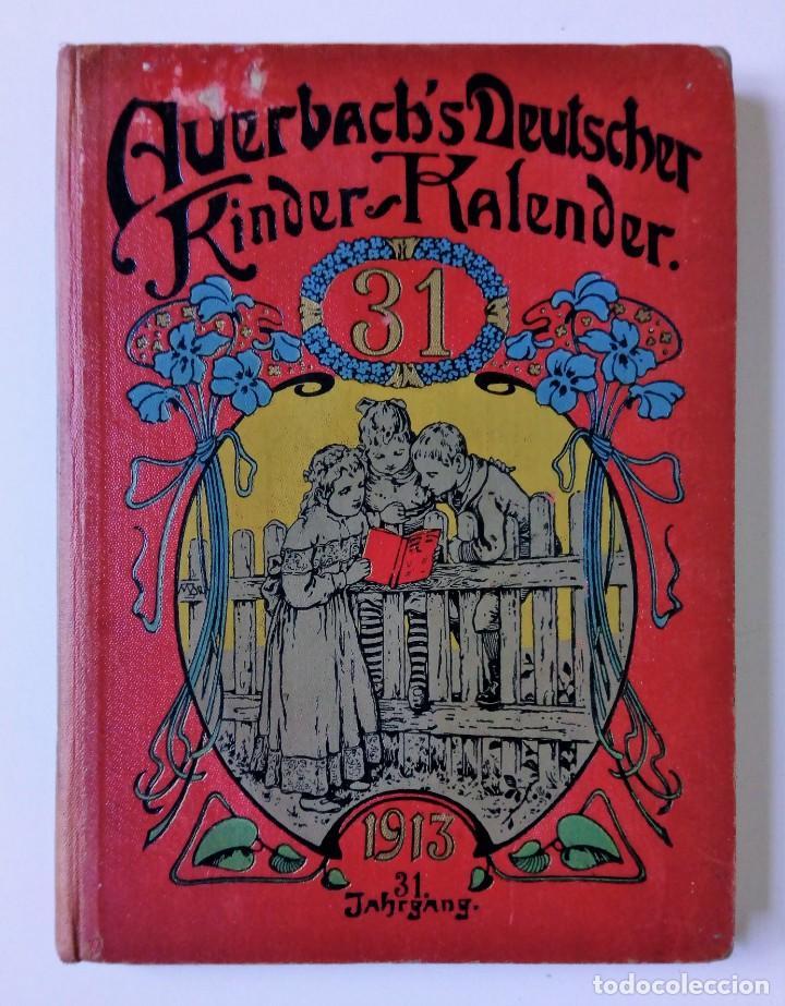 Libros antiguos: 1913 AUERSBACH`S DEUTSCHER KINDER-KALENDAR LIBRO CALENDARIO INFANTIL Nº 31 CON JUEGO CANCIONES C - Foto 2 - 155948310