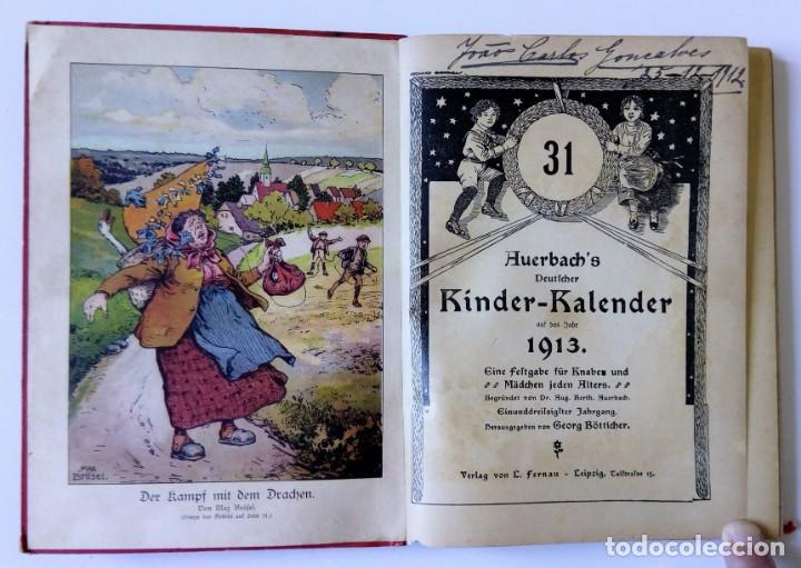 Libros antiguos: 1913 AUERSBACH`S DEUTSCHER KINDER-KALENDAR LIBRO CALENDARIO INFANTIL Nº 31 CON JUEGO CANCIONES C - Foto 4 - 155948310