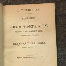 Libros antiguos: ELEMENTOS DE ETICA O FILOSOFIA MORAL. H. GINER DE LOS RIOS 1873. Lote 155961790