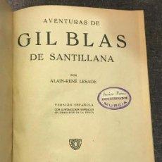 Libros antiguos: AVENTURAS DE GIL BLAS DE SANTILLANA, ALAIN-RENE LESAGE, HYMSA, 1932 FOLLETIN ENCUADERNADO. Lote 155962694