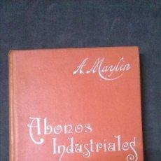 Libros antiguos: MANUALES SOLER-ABONOS INDUSTRIALES. Lote 155964162