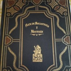 Libros antiguos: EDICIÓN NUMERADA ARTE DE BALLESTERIA Y MONTERÍA. Lote 155964174