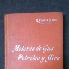 Libros antiguos: MANUALES SOLER-MOTORES DE GAS, PETRÓLEO Y AIRE. Lote 155964510