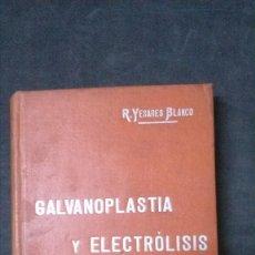 Libros antiguos: MANUALES SOLER-GALVANOPLASTIA Y ELECRÓLISIS. Lote 155964930