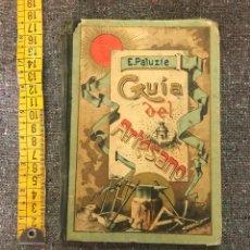 Libros antiguos: GUIA DEL ARTESANO. E. PALUZIE. EDIT.HIJO DE PALUZIE. 1925.. Lote 155967570