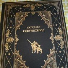 Libros antiguos: EDICIÓN NUMERADA ESTUDIOS CERVANTINOS. Lote 155968342
