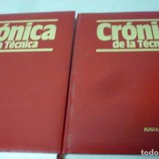 Libros antiguos: CRONICA DE LA TECNICA 2 VOL PLAZA & JANES. Lote 155970690
