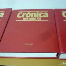 Libros antiguos: CRONICA DEL SIGLO XX 3 VOL PLAZA & JANES. Lote 155970902