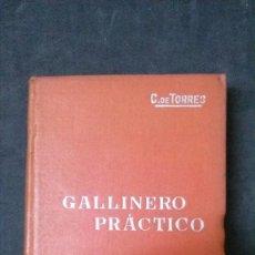 Libros antiguos: MANUALES SOLER-GALLINERO PRÁCTICO. Lote 155970938
