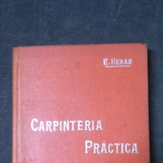 Libros antiguos: MANUALES SOLER-CARPINTERIA PRÁCTICA. Lote 155971238