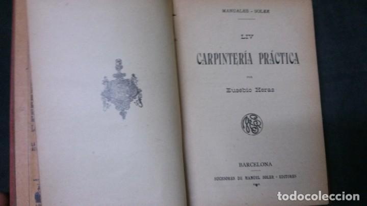 Libros antiguos: MANUALES SOLER-CARPINTERIA PRÁCTICA - Foto 2 - 155971238