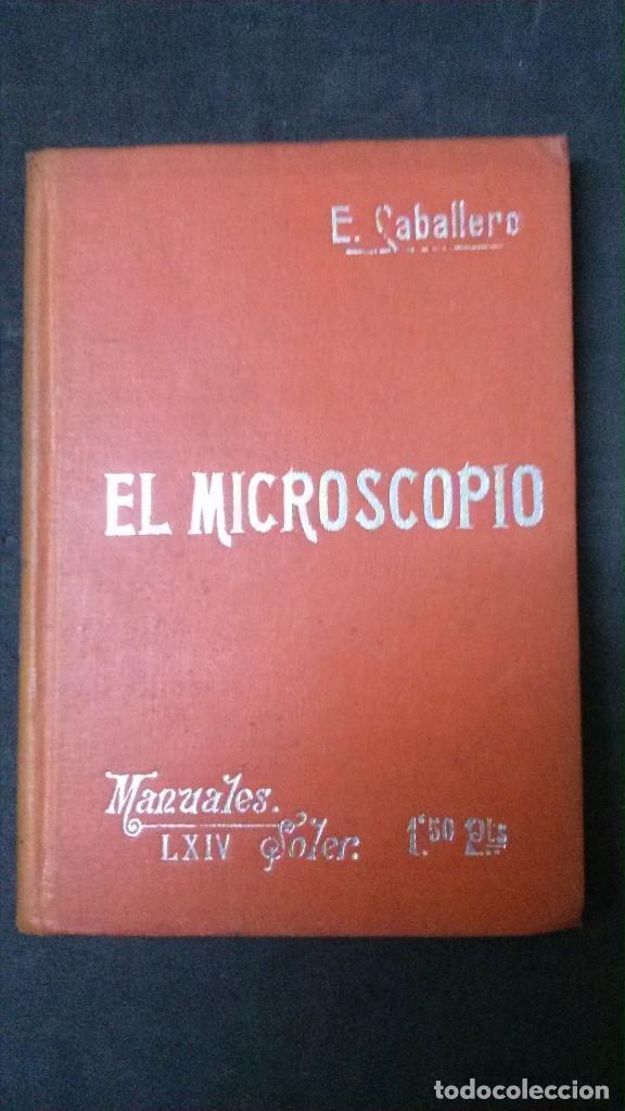 MANUALES SOLER-EL MICROSCOPIO (Libros Antiguos, Raros y Curiosos - Ciencias, Manuales y Oficios - Otros)