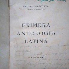 Libros antiguos: PRIMERA ANTOLOGÍA LATINA (EDUARDO VALENTÍ FIOL 1946) + FABULAE ANTIQUAE + VOCABULARIO. Lote 155971934