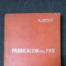 Libros antiguos: MANUALES SOLER-FABRICACIÓN DEL PAN. Lote 155972098