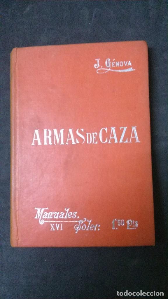 MANUALES SOLER-ARMAS DE CAZA (Libros Antiguos, Raros y Curiosos - Ciencias, Manuales y Oficios - Otros)
