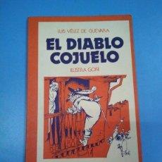 Libros antiguos: EL DIABLO COJUELO. LUIS VÉLEZ DE GUEVARA. ILUSTRADO POR GOÑI. SELECCIONES EDITORIALES. Lote 155977722