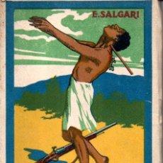 Libros antiguos: EMILIO SALGARI : DEVASTACIONES DE LOS PIRATAS (CALLEJA). Lote 155986710