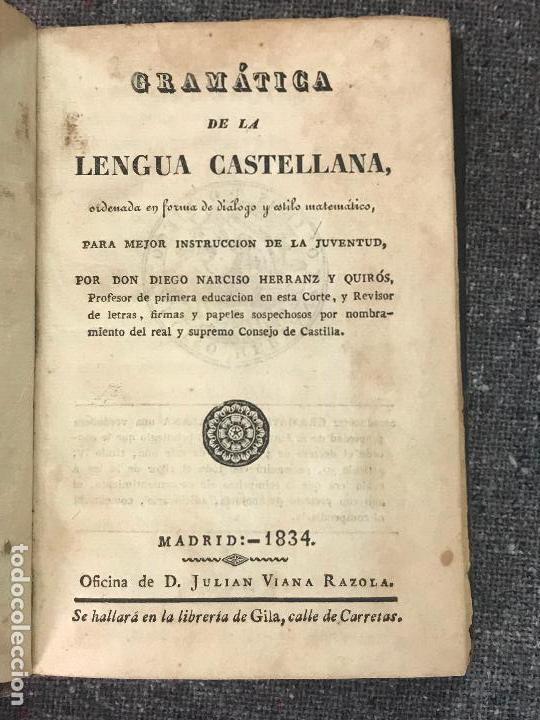 GRAMÁTICA DE LA LENGUA CASTELLANA HERRANZ Y QUIRÓS, DIEGO NARCISO 1834 (Libros Antiguos, Raros y Curiosos - Bellas artes, ocio y coleccionismo - Otros)