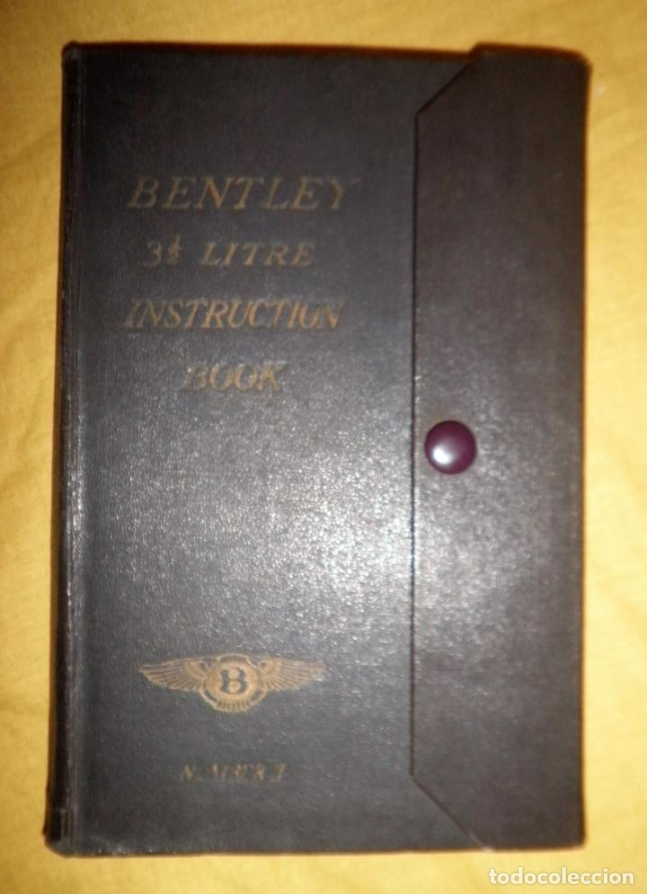 Libros antiguos: ANTIGUO MANUAL DEL AUTOMOVIL BENTLEY - AÑO 1931 - EXCEPCIONAL·COCHES DE EPOCA. - Foto 1 - 156000162