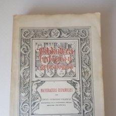 Libros antiguos: MAYORAZGOS ESPAÑOLES. ANGEL GONZALEZ PALENCIA. 1929. Lote 156043596