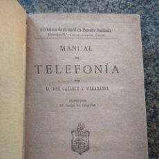 Libros antiguos: MANUAL DE TELEFONIA -- JOSE GALANTE -- MADRID 1884 -- BIBLIOTECA ENCICLOPEDICA POPULAR -- . Lote 156052186