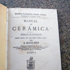 Libros antiguos: MANUAL DE CERAMICA -- TOMO 1 -- MATERIALES DE CONSTRUCCION -- MANUEL PIÑON -- MADRID 1880 -- . Lote 156056630
