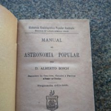 Libros antiguos: MANUAL DE ASTRONOMIA POPULAR -- ALBERTO BOSCH -- MADRID 1881 -- BIBLIOTECA ENCICLOPEDICA POPULAR. Lote 156060462