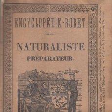 Libros antiguos: M. BOITARD. NOUVEAU MANUEL COMPLET DU NATURALISTE PREPARATEUR (...). PARIS, 1845. Lote 156127426