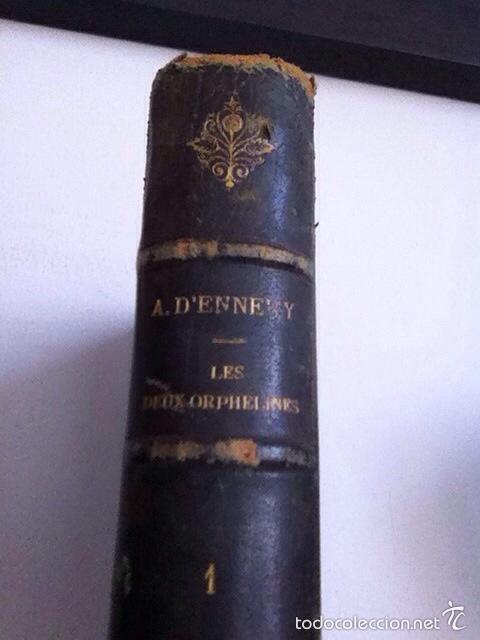 Libros antiguos: LES DEUX ORPHALINES. 1874. A.DENNER - Foto 2 - 156202162