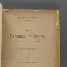 Alte Bücher - La catedral de Gerona. Apuntes para una monografia de este monumento. Joaquin Bassegoda - 156221622
