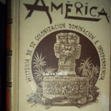 Libros antiguos: JOSE COROLEU.AMERICA.TOMO SEGUNDO.MONTANER Y SIMON.1894.HISTORIA COLONIZACION.DOMINACION . Lote 156257334