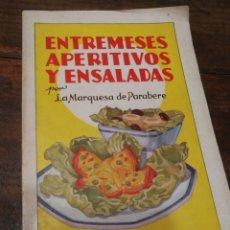 Libros antiguos: ENTREMESES, APERITIVOS Y ENSALADAS- MARQUESA DE PARABERE, ED.HYMSA (1°EDICIÓN)-3000 EJEMPLARES.. Lote 156285041