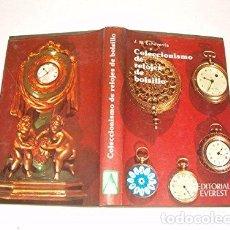 Libros antiguos: COLECCIONISMO DE RELOJES DE BOLSILLO. Lote 156384102