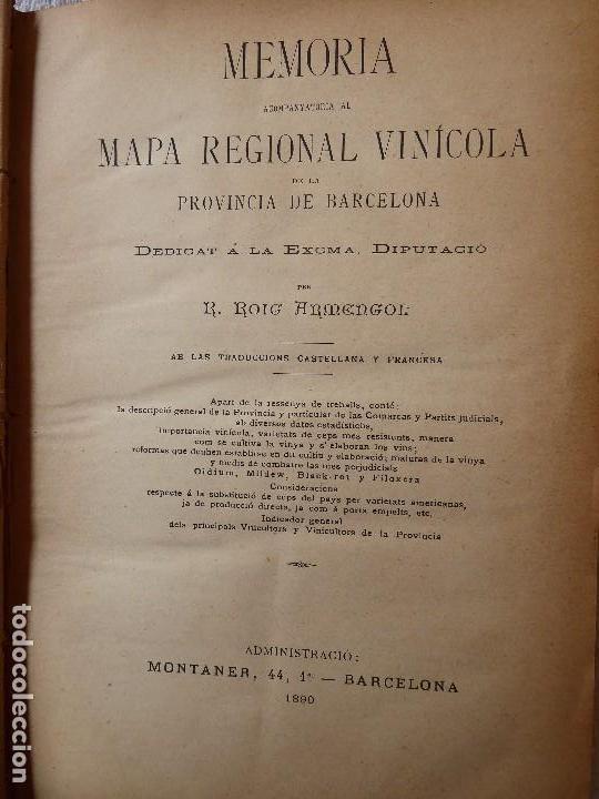 Libros antiguos: L-5306. MEMORIA DEL MAPA REGIONAL VINÍCOLA PROVINCIA DE BARCELONA. AÑO 1890. BILINGÜE. - Foto 3 - 156410098