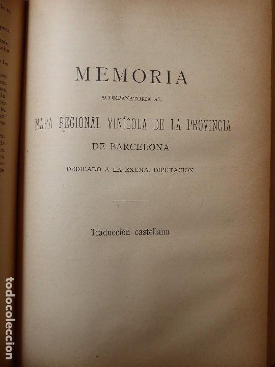Libros antiguos: L-5306. MEMORIA DEL MAPA REGIONAL VINÍCOLA PROVINCIA DE BARCELONA. AÑO 1890. BILINGÜE. - Foto 5 - 156410098