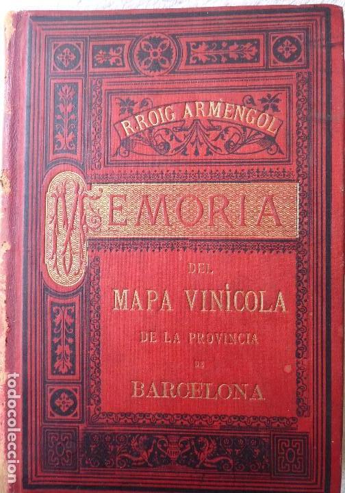 L-5306. MEMORIA DEL MAPA REGIONAL VINÍCOLA PROVINCIA DE BARCELONA. AÑO 1890. BILINGÜE. (Libros Antiguos, Raros y Curiosos - Bellas artes, ocio y coleccionismo - Otros)