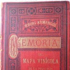 Libros antiguos: MEMORIA DEL MAPA REGIONAL VINÍCOLA PROVINCIA DE BARCELONA. AÑO 1890. BILINGÜE.. Lote 156410098