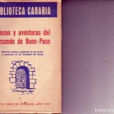 Libros antiguos: BIBLIOTECA CANARIA. LANCES Y AVENTURAS DEL VIZCONDE DE BUEN -PASO- TENERIFE. Lote 156450362
