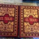Libros antiguos: HISTORIA DEL TRAJE, FEDERICO HOTTENROTH, AÑO 1917, 2 TOMOS.. Lote 156499978