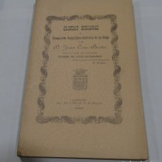 Livres anciens: GLORIAS RIOJANAS 1903- D. JUAN CRUZ BUSTO. COMPENDIO GEOGRÁFICO - HISTÓRICO DE LA RIOJA- LOGROÑO. Lote 156506476