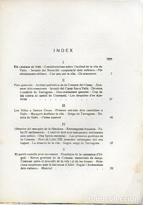 Libros antiguos: Els vallencs pel carrer de l amargura.La Vila de Valls a través de la guerra de separació 1639-1660 - Foto 2 - 156508694