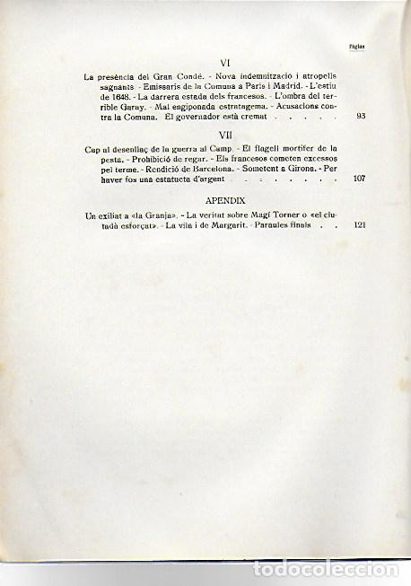 Libros antiguos: Els vallencs pel carrer de l amargura.La Vila de Valls a través de la guerra de separació 1639-1660 - Foto 3 - 156508694