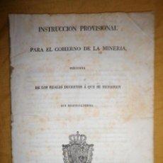 Libros antiguos: INSTRUCCION PARA EL GOBIERNO DE LA MINERIA - IMPRENTA REAL AÑO 1826 - MUY RARO.. Lote 156543570