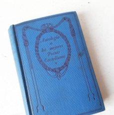 Libros antiguos: ANTOLOGÍA DE LOS MEJORES POETAS CASTELLANOS. Lote 156558978
