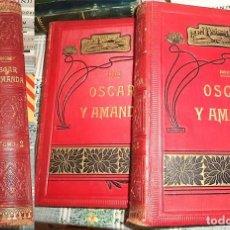 Libros antiguos: OSCAR Y AMANDA REGINA ROCHE 2 TOMOS EN PIEL Y GRABADOS CON 27 LAMINAS ED. JOSE ESPASA . Lote 156561878