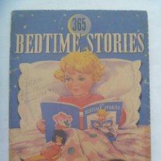 Libros antiguos: 365 BEDTIME STORIES . ESTADOS UNIDOS , 1931 . CON ILUSTRACIONES. Lote 156573426