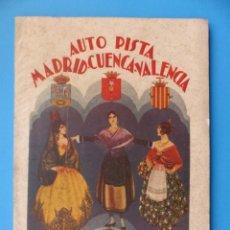Libros antiguos: PROYECTO DE LA AUTOPISTA MADRID-CUENCA-VALENCIA - AÑO 1927. Lote 156604396