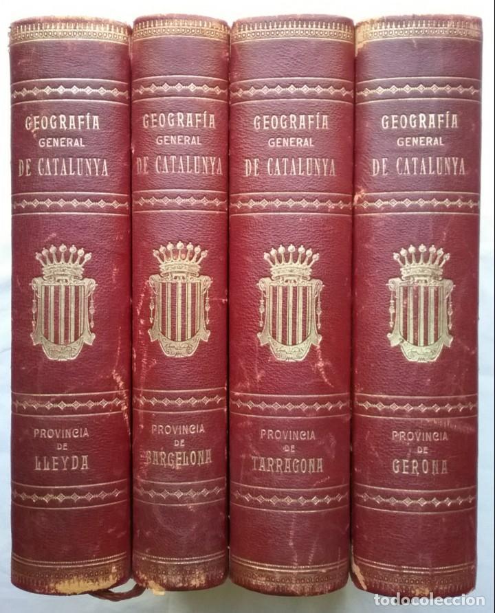 GEOGRAFIA GENERAL DE CATALUNYA PROVINCIA 4 VOL. F. CARRERAS Y CANDI PRINCIPIOS S. XX (Libros Antiguos, Raros y Curiosos - Historia - Otros)