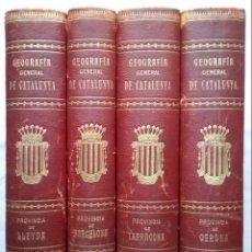Libros antiguos: GEOGRAFIA GENERAL DE CATALUNYA PROVINCIA 4 VOL. F. CARRERAS Y CANDI PRINCIPIOS S. XX. Lote 156621922